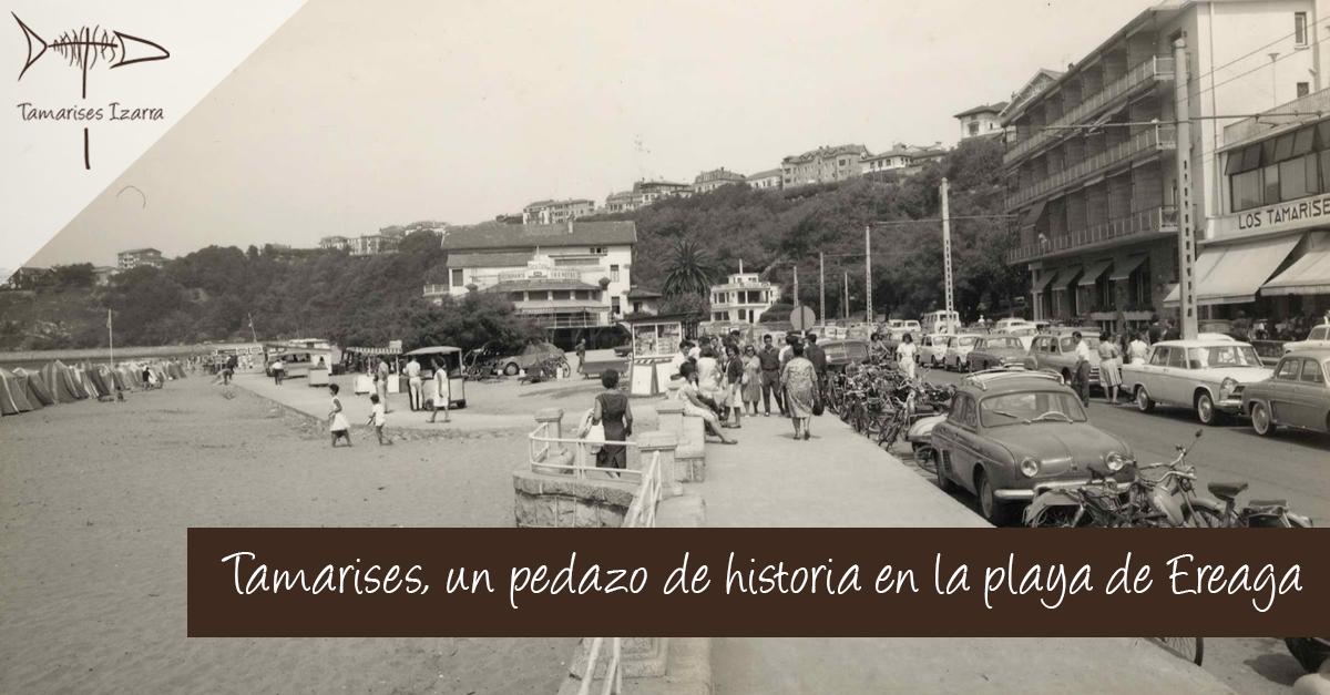 Tamarises, un pedazo de historia en la playa de Ereaga