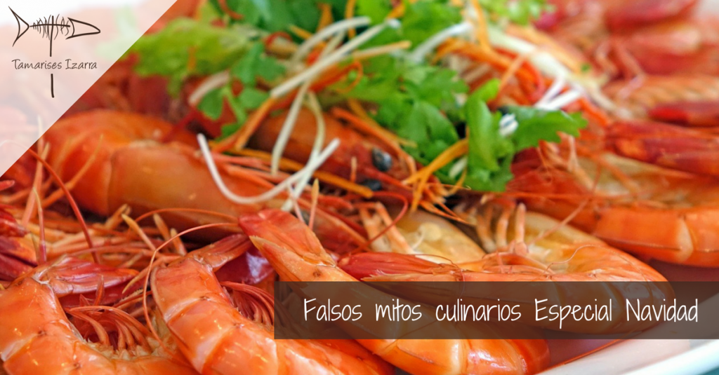 Falsos mitos culinarios Especial Navidad